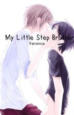 My Little Step Brother by VeronicaPedraza6