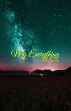 My Everything by llely05