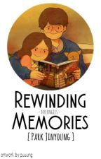 rewinding memories || park jinyoung by nyeongies