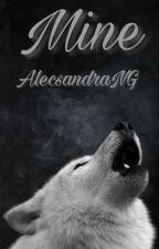 MÍA. {SIN EDITAR} by AlecsandraNG