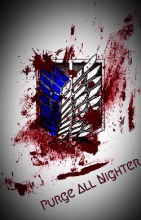 Purge all Nighter  by mizuki_nekocat808