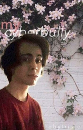 My Cyberbully ⇏ LeafyIsHere