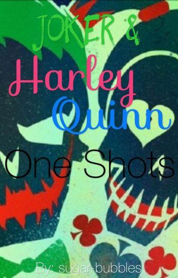 Joker & Harley One Shots.