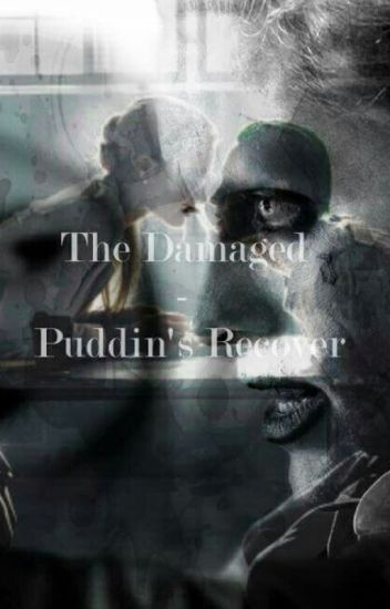 The Damaged - Puddin's Recover