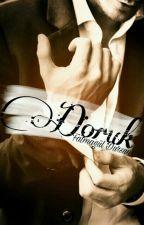 DORUK by RoseMustDie