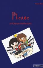 Please (a Klance fanfic) by Audrey-Trash