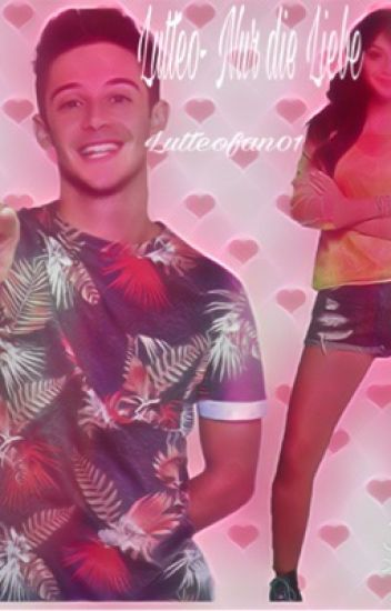 Lutteo- Nur die Liebe