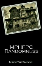 MPHFPC Randomness by MidgeTheSmidge