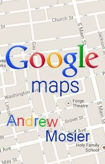 Google Maps by Andrew_Mosier