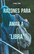 ♎° Razones Para Amar A Libra °♎ by Cxndy_Girlx