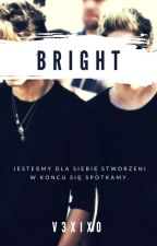 Bright |ziall| ✔ by v3xixo