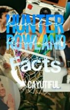 Hunter Rowlands Facts by Cayutiful