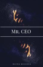 MR. CEO by MayraB_18_
