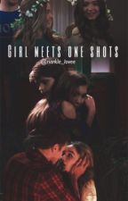 Girl meets one shots by riarkle_lovee