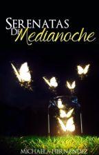 Serenatas de medianoche by MrsMalfoy_
