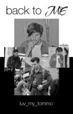 Back to me * Larry by luv_my_tommo