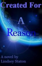 Created For A Reason by Lindsey4712