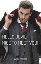 Hello Devil, nice to meet you!   by katharano
