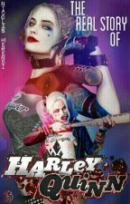 The Real Story Of Harley Quinn by NicolasMerendi