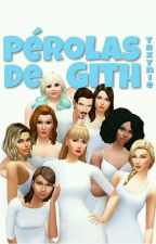Pérolas de GITH by trxynie