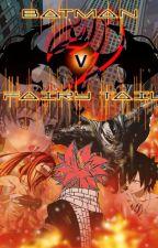Batman V Fairy Tail by MisakaLovesYou
