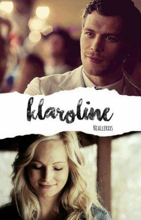 Klaroline  by Niallerxxs