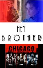Hey Brother by Chicago_PD_