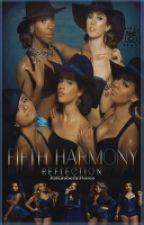Reflection-Fifth Harmony by ItsKimberlyFlores