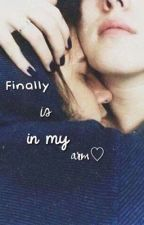 Finally is in my arm by justmyidol
