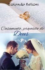 Casamento proposito de Deus by IolandaBelloni