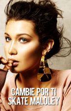 Cambie Por Ti , Skate Maloley by Bennygirl2002