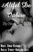 Altfel de iubire by Printre_Stele