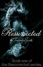 Resurrected by SavvalasZieds