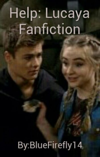 Help- Lucaya Fanfiction
