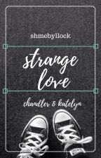 Strange Love I by shmebyllock