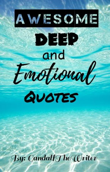 Awesome Deep And Emotional Quotes Queen Wattpad