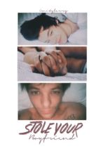 Stole your boyfriend ➳ LS (EDITING) by unitylarry
