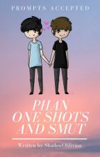 Phanfic One Shots and Smut by ShadowOblivion