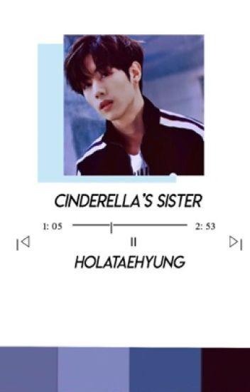 Cinderella's Sister || GOT7; Mark Tuan ||