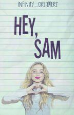 Hey, Sam.  #1 by Infinity_Dreamers
