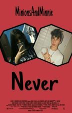 Never ///// Hunter Rowland  by MinionsAndMinnie