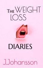 The Weight Loss Diaries by jjohansson57