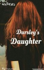 Dursley's Daughter (Harry Potter Next Generation) by --may--