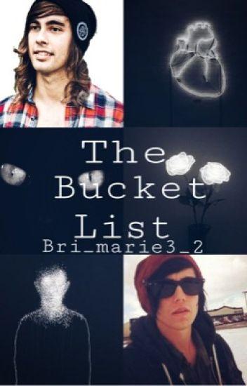 The Bucket List (Kellic)