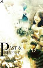Past and Present (IU and EXO Fanfic) by XxLilzCxX
