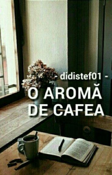 O aromă de cafea