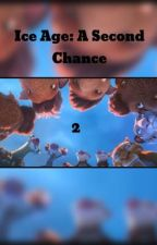 Ice Age: A Second Chance 2 by anthropophobia__