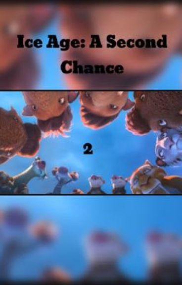 Ice Age: A Second Chance 2