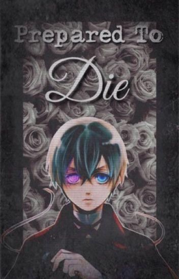 Prepared To Die |Sebaciel|