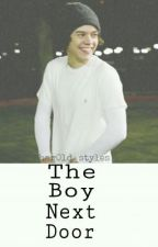 The Boy Next Door|| Harry Styles by har0ld_styles